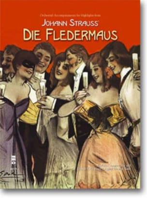 Highlights From Die Fledermaus Johann fils Strauss laflutedepan