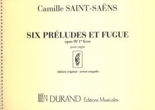 6 Préludes et Fugues - Opus 99 - Volume 1 SAINT-SAËNS laflutedepan