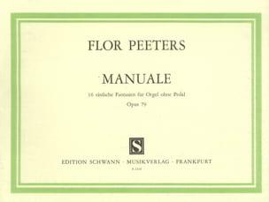 ManualeOp. 79 Flor Peeters Partition Orgue - laflutedepan