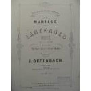 Le Mariage Aux Lanternes - OFFENBACH - Partition - laflutedepan.com