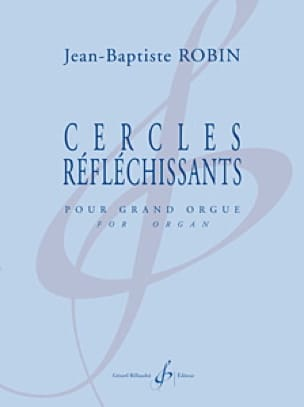 Cercles Réfléchissants - Jean-Baptiste Robin - laflutedepan.com