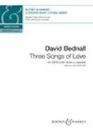 3 Songs of Love - David Bednall - Partition - Chœur - laflutedepan.com