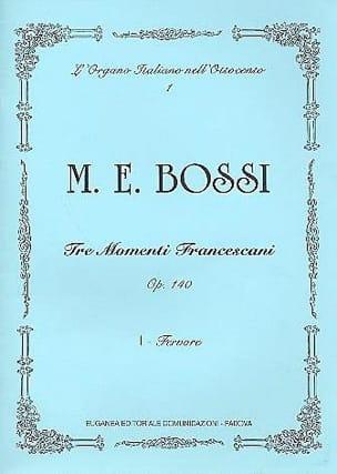 Fervore Op. 140-1 Marco Enrico Bossi Partition Orgue - laflutedepan