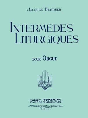 Intermèdes Liturgiques Jacques Berthier Partition Orgue - laflutedepan