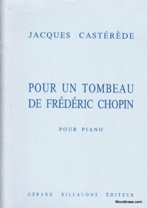 Pour un Tombeau de Frédéric Chopin Jacques Castérède laflutedepan