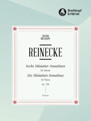 6 Miniatur-Sonatinen Opus 136 Carl Reinecke Partition laflutedepan