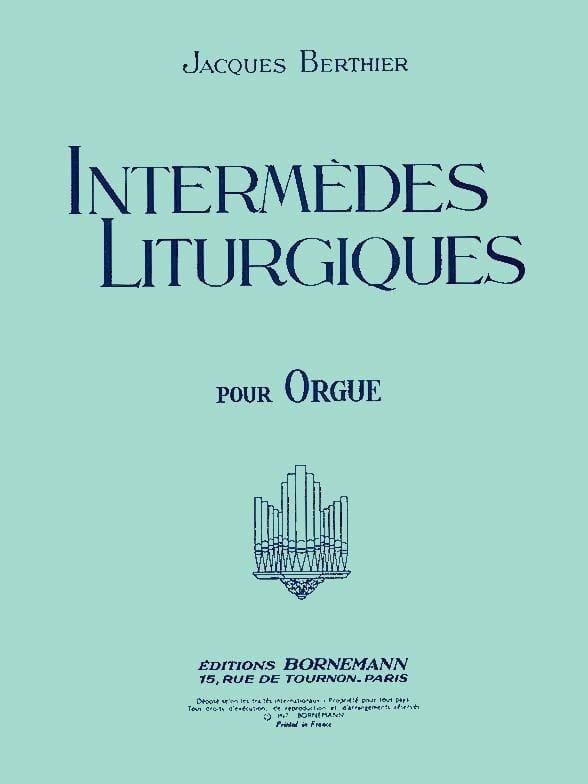 Intermèdes Liturgiques - Jacques Berthier - laflutedepan.com