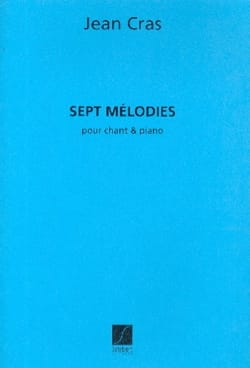 7 Mélodies Jean Cras Partition Mélodies - laflutedepan