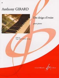 Des doigts d'ivoire Anthony Girard Partition Piano - laflutedepan