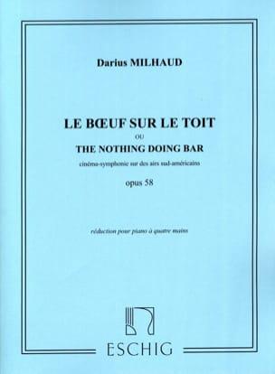 Le Boeuf sur le Toit Opus 58. 4 Mains MILHAUD Partition laflutedepan