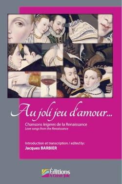 Au joli jeu d'amour Jacques Barbier Partition Chœur - laflutedepan