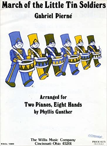 Marche Of The Littles Tin Soldiers. 2 Pianos 8 Mains - laflutedepan.com