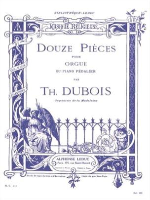 12 Pièces Théodore Dubois Partition Orgue - laflutedepan