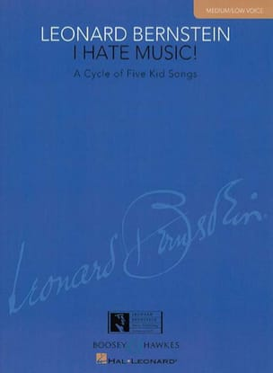 I Hate Music Medium / Low Voice BERNSTEIN Partition laflutedepan