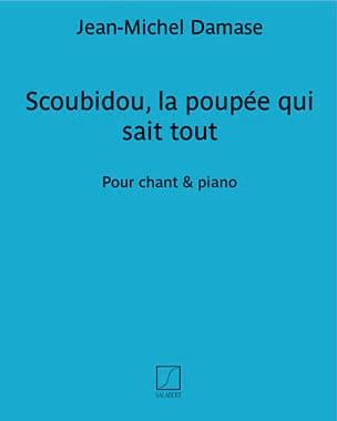 Scoubidou la Poupée Qui Sait Tout Jean-Michel Damase laflutedepan