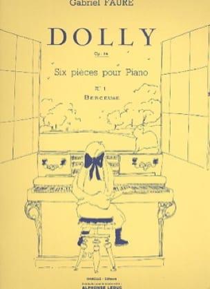 Dolly Opus 56-1 : Berceuse - FAURÉ - Partition - laflutedepan.com