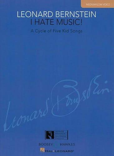 I Hate Music Medium / Low Voice - BERNSTEIN - laflutedepan.com