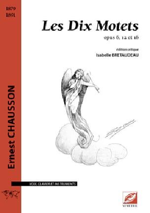Les 10 Motets - CHAUSSON - Partition - laflutedepan.com