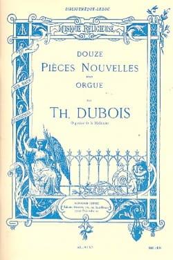 12 Pièces Nouvelles Théodore Dubois Partition Orgue - laflutedepan