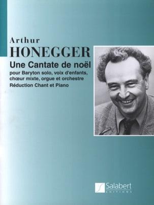 Cantate de Noël HONEGGER Partition Chœur - laflutedepan