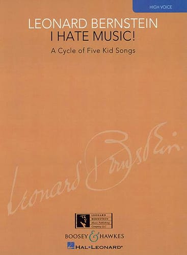 I Hate Music High Voice - BERNSTEIN - Partition - laflutedepan.com