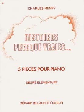 Histoires Presques Vraies ... Charles-Henry Partition laflutedepan