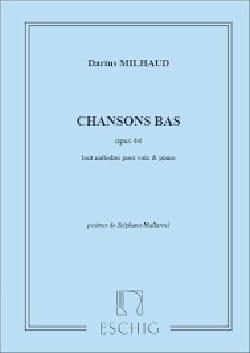 Chansons Bas Op. 44 MILHAUD Partition Mélodies - laflutedepan