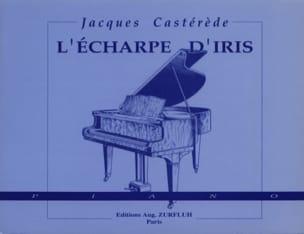 L'écharpe D'iris Jacques Castérède Partition Piano - laflutedepan