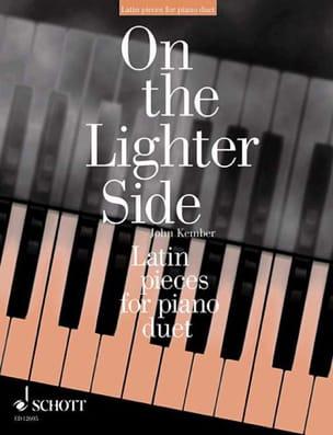 On The Lighter Side Latin Pieces 4 Mains John Kember laflutedepan