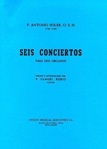 6 Concertos A 2 Orgues - Antonio Soler - Partition - laflutedepan.com