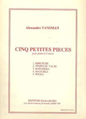Alexandre Tansman - 5 piezas pequeñas - Partition - di-arezzo.es