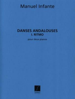Danses Andalouses N°1 Ritmo - 2 Pianos Manuel Infante laflutedepan