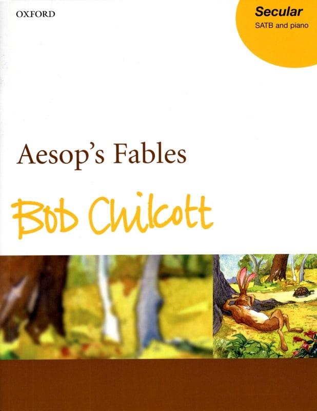 Aesop's Fables - Bob Chilcott - Partition - Chœur - laflutedepan.com