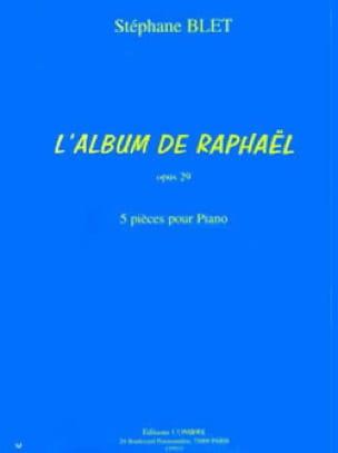 L'album de Raphaël Opus 29 - Stéphane Blet - laflutedepan.com