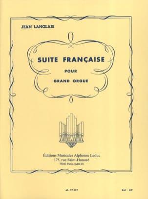 Suite Française Jean Langlais Partition Orgue - laflutedepan
