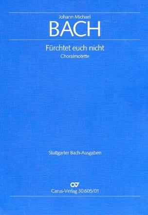 Fürchtet euch nicht Johann Michael Bach Partition Chœur - laflutedepan