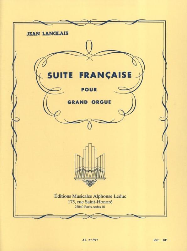 Suite Française - Jean Langlais - Partition - Orgue - laflutedepan.com