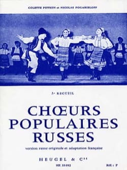 Choeurs Populaires Russes Volume 3 Pittion / Pogarieloff laflutedepan