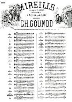 Charles Gounod - O Light Swallow. Mireille - Partition - di-arezzo.co.uk