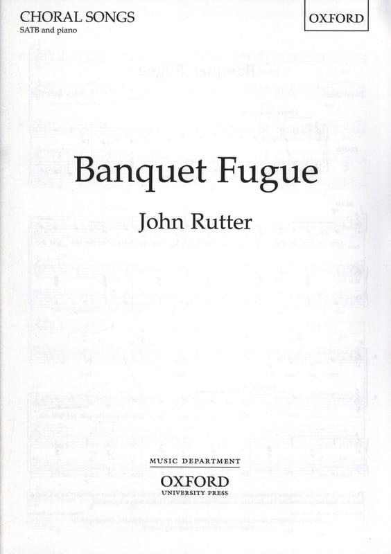 Banquet Fugue - RUTTER - Partition - Chœur - laflutedepan.com