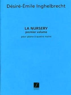 Nursery Volume 1. 4 Mains Désiré-Emile Inghelbrecht laflutedepan