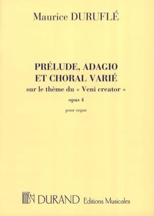 Prélude, Adagio et Choral Varié Opus 4 DURUFLÉ Partition laflutedepan
