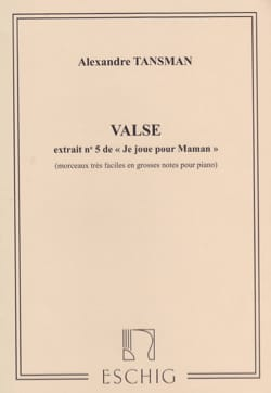 Valse - Alexandre Tansman - Partition - Piano - laflutedepan.com