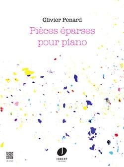 Pièces éparses op. 32 Olivier Penard Partition Piano - laflutedepan