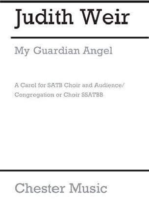 My guardian angel - Judith Weir - Partition - Chœur - laflutedepan.com