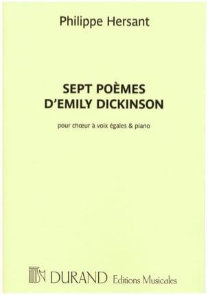 7 poèmes d' Emily Dickinson Philippe Hersant Partition laflutedepan