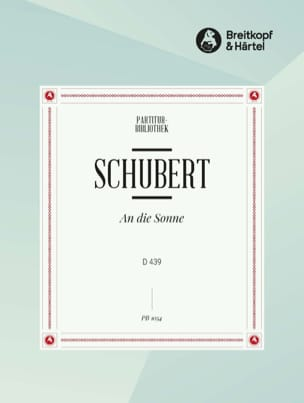 SCHUBERT - An Die Sonne D 439 - Partition - di-arezzo.fr