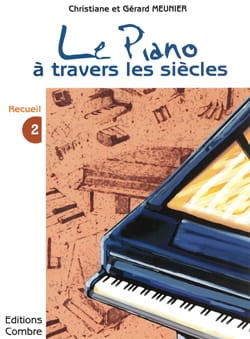 Le Piano A Travers les Siècles Volume 2 laflutedepan
