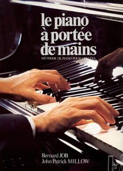 John-Patrick MILLOW et Bernard JOB - The Piano at your fingertips - Partition - di-arezzo.com