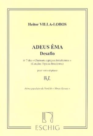 Adeus Ema - VILLA-LOBOS - Partition - Mélodies - laflutedepan.com